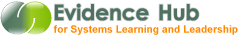 Evidence Hub for Systems Learning and Leadership